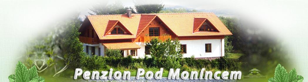 Penzion Pod Moníncem, Monínec